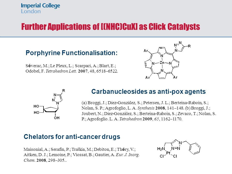Further Applications of [(NHC)CuX] as Click Catalysts